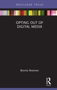 Cover Opting Out of Digital Media