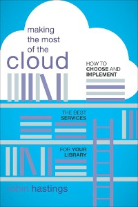 Cover Making the Most of the Cloud