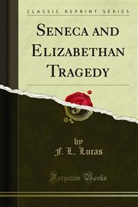 Cover Seneca and Elizabethan Tragedy