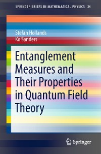 Cover Entanglement Measures and Their Properties in Quantum Field Theory