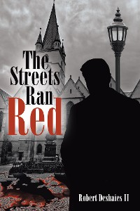 Cover The Streets Ran Red