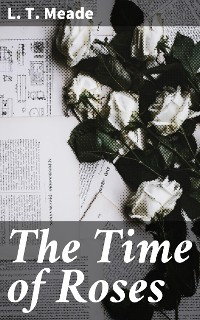 Cover The Time of Roses