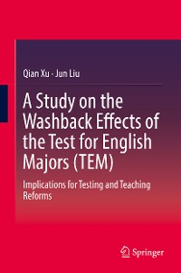 Cover A Study on the Washback Effects of the Test for English Majors (TEM)