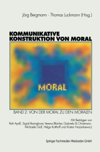 Cover Kommunikative Konstruktion von Moral