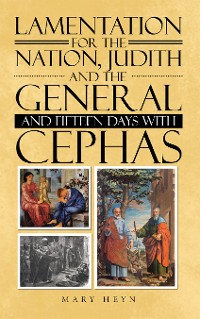 Cover Lamentation for the Nation, Judith and the General and Fifteen Days with Cephas
