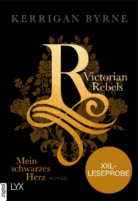 Cover XXL-Leseprobe: Victorian Rebels - Mein schwarzes Herz