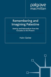 Cover Remembering and Imagining Palestine