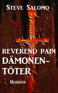 Cover Reverend Pain: Dämonentöter