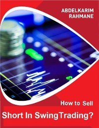 Cover How to Sell Short In Swing Trading?