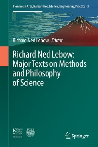 Cover Richard Ned Lebow: Major Texts on Methods and Philosophy of Science