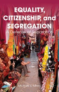 Cover Equality, Citizenship, and Segregation