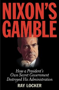Cover Nixon's Gamble