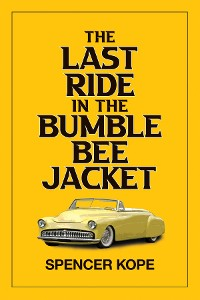 Cover Last Ride in the Bumblebee Jacket