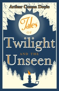 Cover Tales of Twilight and Unseen