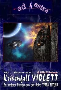 Cover AD ASTRA 007 Buchausgabe: Krisenfall Violett