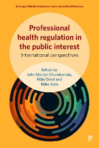 Cover Professional health regulation in the public interest