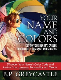 Cover Your Name And Colors Key To Your Beauty, Career, Personality, Romance And Success