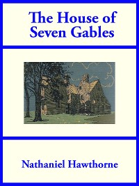 Cover The House of Seven Gables