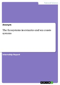 Cover The Ecosystems in estuaries and sea coasts systems