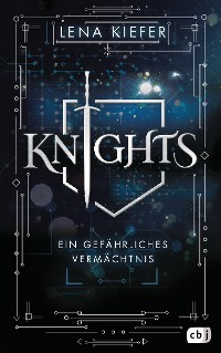 Cover KNIGHTS - Ein gefährliches Vermächtnis