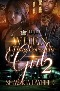 Cover When A Thug Loves His Girl 2
