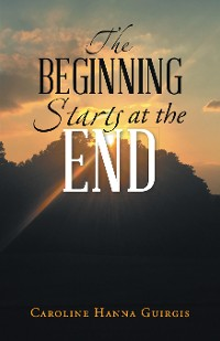 Cover The Beginning Starts at the End