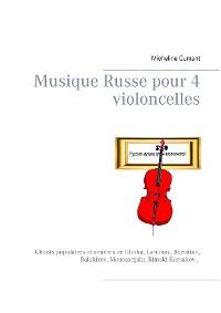 Cover Musique Russe pour 4 violoncelles