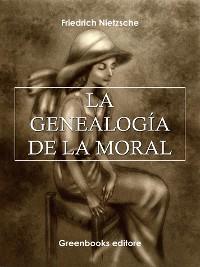 Cover La genealogía de la moral