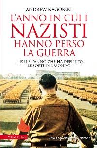 Cover L'anno in cui i nazisti hanno perso la guerra