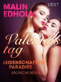 Cover Valentinstag: Leidenschaft im Paradies: Erotische Novelle