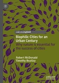 Cover Biophilic Cities for an Urban Century