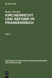 Cover Kirchenrecht und Reform im Frankenreich