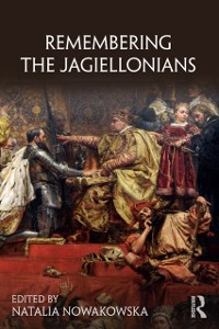 Cover Remembering the Jagiellonians