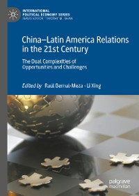 Cover China–Latin America Relations in the 21st Century