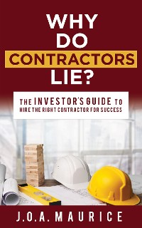 Cover Why Do Contractors Lie?