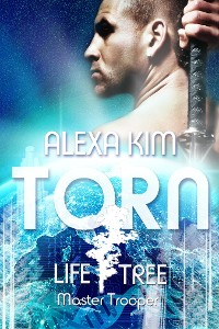Cover Torn (Life Tree - Master Trooper) Book 1