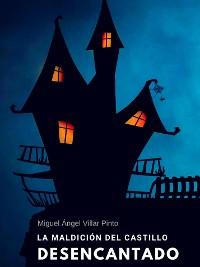 Cover La maldición del castillo desencantado