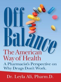Cover Off Balance, the American Way of Health