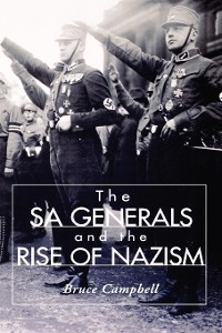 Cover The SA Generals and the Rise of Nazism