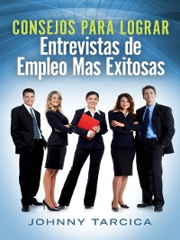 Cover Consejos Para Lograr Entrevistas de Empleo Mas Exitosas