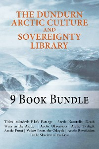 Cover The Dundurn Arctic Culture and Sovereignty Library