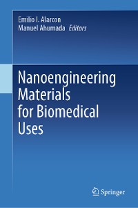 Cover Nanoengineering Materials for Biomedical Uses