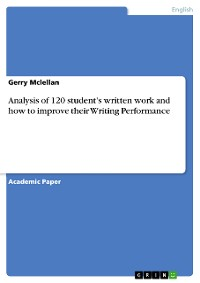 Cover Analysis of 120 student's written work and how to improve their Writing Performance