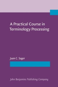 Cover Practical Course in Terminology Processing