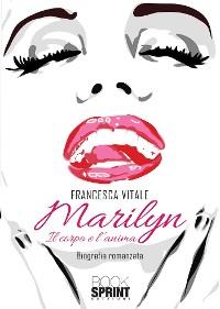 Cover Marilyn - Il corpo e l'anima