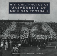 Cover Historic Photos of University of Michigan Football