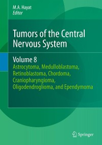 Cover Tumors of the Central Nervous System, Volume 8
