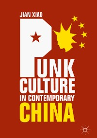 Cover Punk Culture in Contemporary China