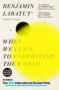 Cover When We Cease to Understand the World