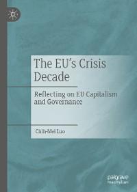 Cover The EU's Crisis Decade